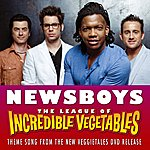 Newsboys The League Of Incredible Vegetables (Theme)