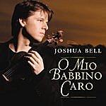 Joshua Bell O Mio Babbino Caro