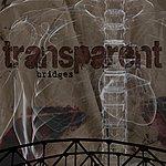 The Transparent Band Bridges - Single