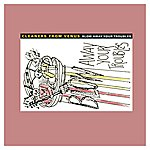 Cleaners From Venus Blow Away Your Troubles 2xlp