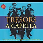 The King's Singers Tresors A Capella