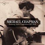 Michael Chapman Trainsong : Guitar Compositions 1967-2010