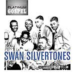 The Swan Silvertones Platinum Gospel: The Swan Silvertones