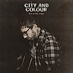 City and Colour Live At The Verge