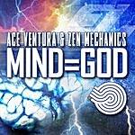 Ace Ventura Mind=god