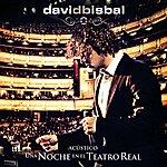 David Bisbal Una Noche En El Teatro Real