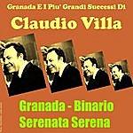 Claudio Villa Granada E I Piu' Grandi Successi Di