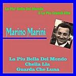 Marino Marini La Piu' Bella Del Mondo E Le Migliorii Hits Di