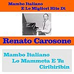 Renato Carosone Mambo Italiano E Le Migliori Hits Di