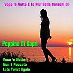 Peppino di Capri Voce 'e Notte E Le Piu' Belle Canzoni Di