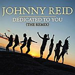 Johnny Reid Dedicated To You (The Remix)