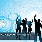 CJ Choopa New Disco Party
