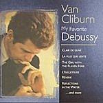 Van Cliburn My Favorite Debussy