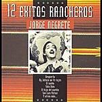 Jorge Negrete Serie 12 Exitos Rancheros