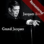 Jacques Brel Grand Jacques (Remastered)