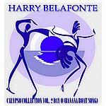 Harry Belafonte Calypso Collection Vol. 2 Day O (Banana Boat Song) [35 Original Songs]
