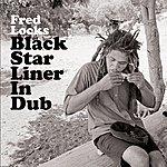 Fred Locks Black Star Liner In Dub
