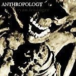 Ryan Frisinger Anthropology