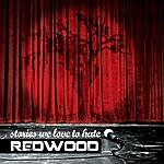 Redwood Stories We Love To Hate