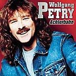Wolfgang Petry Achterbahn