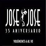 José José 35 Aniversario Jose Jose Volumenes 6 Al 10