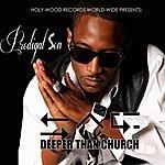 Prodigal Son Deeper Than Church