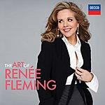 Renée Fleming The Art Of Renée Fleming
