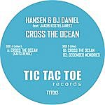 Hansen & DJ Daniel Cross The Ocean
