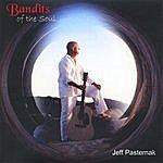 Jeff Pasternak Bandits Of The Soul