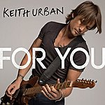 Keith Urban For You - Single