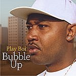 Play Boi Bubble Up (Edited Version)