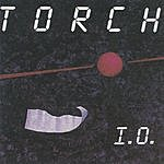 Torch I.O. (Feat. Greg Baker, Spaz, & Dave Albert)