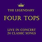 The Four Tops The Legendary Four Tops: Live In Concert 24 Classic Songs