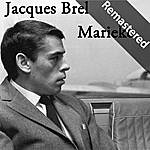Jacques Brel Marieke (Remastered)