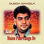 Durga Rangila Mainu Paar Langa De