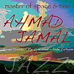 Ahmad Jamal Master Of Space And Time
