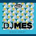 DJ Mes Disco Crazy - Single