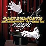 Smash Mouth Magic