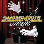 Smash Mouth Magic (Deluxe Edition)