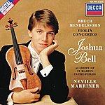 Joshua Bell Bruch: Violin Concerto No.1 / Mendelssohn: Violin Concerto