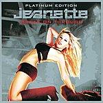 Jeanette Break On Through - Platinum Edition