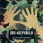 Phillip Boa Hispañola (Edeluxe Version)
