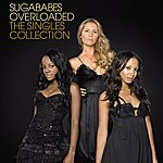 Sugababes Overloaded: The Singles Collection (International Ealbum)
