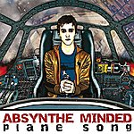 Absynthe Minded Plane Song
