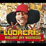 Ludacris Rollout (My Business) (German Version)