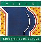 Virus Vinyl Replica: Superficies De Placer