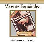 Vicente Fernández Canciones De Las Peliculas