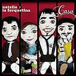 Natalia Y La Forquetina Casa (Itunes Exclusive)