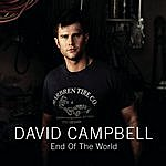 David Campbell End Of The World