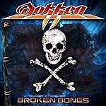 Dokken Broken Bones